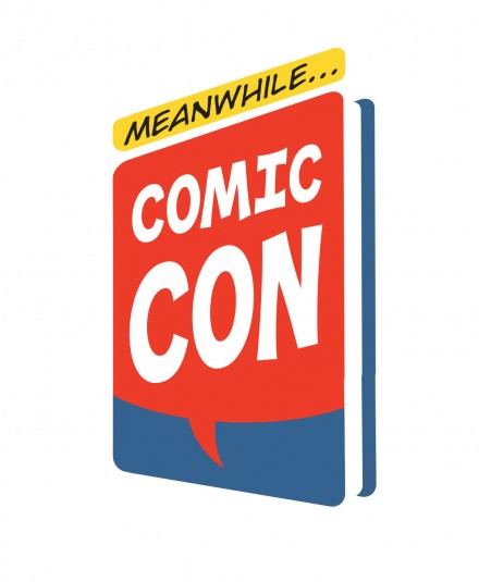 Meanwhile…Comic Con