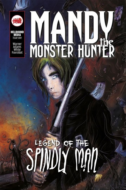 Mandy the Monster Hunter: Legend of the Spindly Man